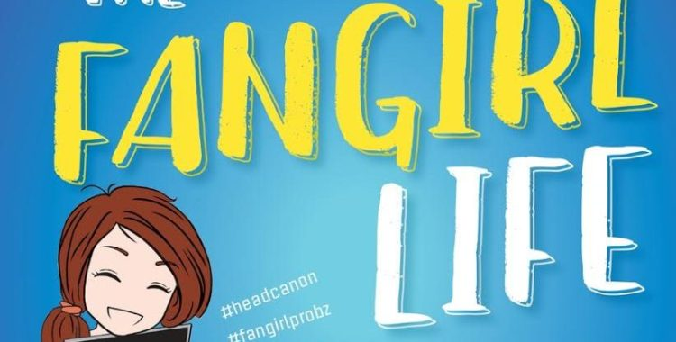 """SDCC 2016: Check Out Our Giveaway for Kathleen Smith's """"The Fangirl Life"""""""