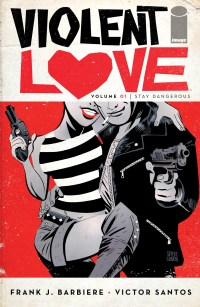 Violent Love Volume 1