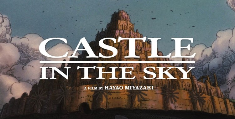 Studio Ghibli Fest Doesn't Disappoint with 'Laputa: Castle In The Sky'