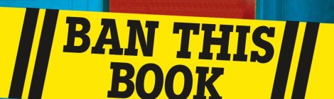"""""""Ban This Book"""" Helps Young Readers Understand and Challenge Library Censorship"""