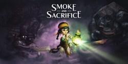 Smoke and Sacrifice - Recensione