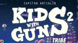 Kids With Guns vol. 2 Tribe