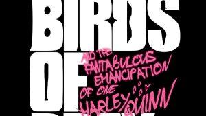 Birds of Prey: i primi test screening sono positivi, ecco alcuni commenti