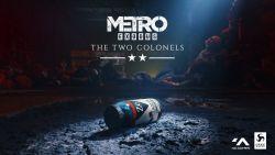 Metro Exodus: rilasciato il primo DLC, The Two Colonels