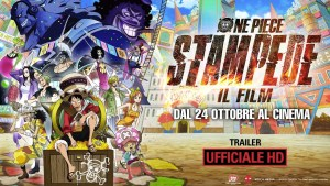 ONE PIECE: STAMPEDE - IL FILM: Anteprime in Lingua originale nei cinema The Space