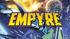"""Marvel: EMPYRE sarà """"la più incredibile saga di fantascienza"""" della storia Marvel"""