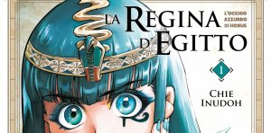 J-POP Manga Presenta: La Regina D'Egitto - L'Occhio Azzurro di Horus