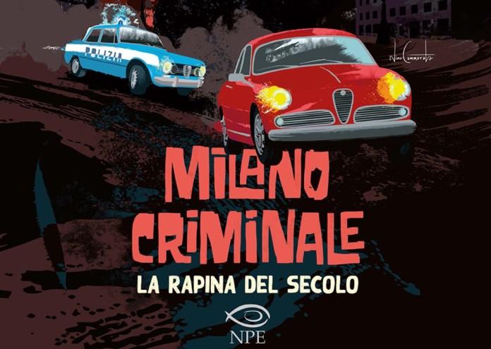 Milano Criminale – La rapina del secolo