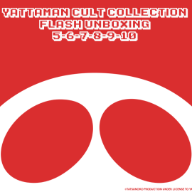 Yattaman Cult Collection – L'angolo dell'unboxing
