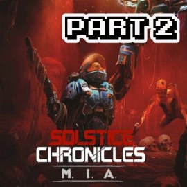 Walkthrough Solstice Chronicles: MIA – Part 2 – The First Boss