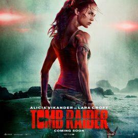 Tomb Raider – Nuovo trailer italiano, Alicia Vikander On Fire!