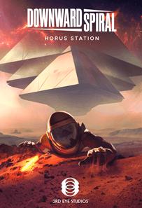 Downward Spiral: Horus Station – First Look – PC Windows VR