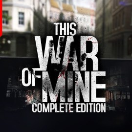 This War of Mine: Complete Edition – In arrivo su Nintendo Switch!
