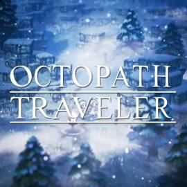 Octopath Travel – Si parte per un viaggio incredibile il 7 giugno 2019 su PC!