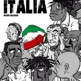 Paradiso Italia di Mirko Orlando – Accoglienza ed integrazione in un'opera di graphic journalism