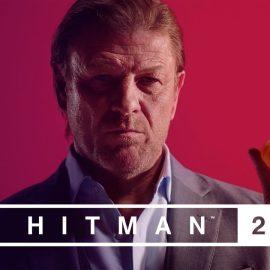 """Hitman 2 – Torna Sean Bean con """"Il Ritorno dell'Immortale"""""""