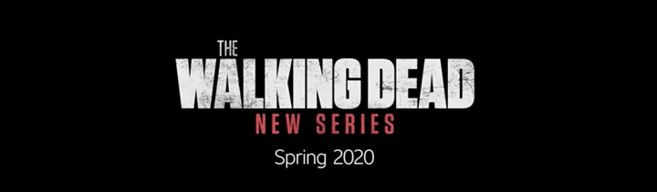 Walking Dead Events 2020.The Walking Dead World Beyond Coming Spring 2020 Nerds