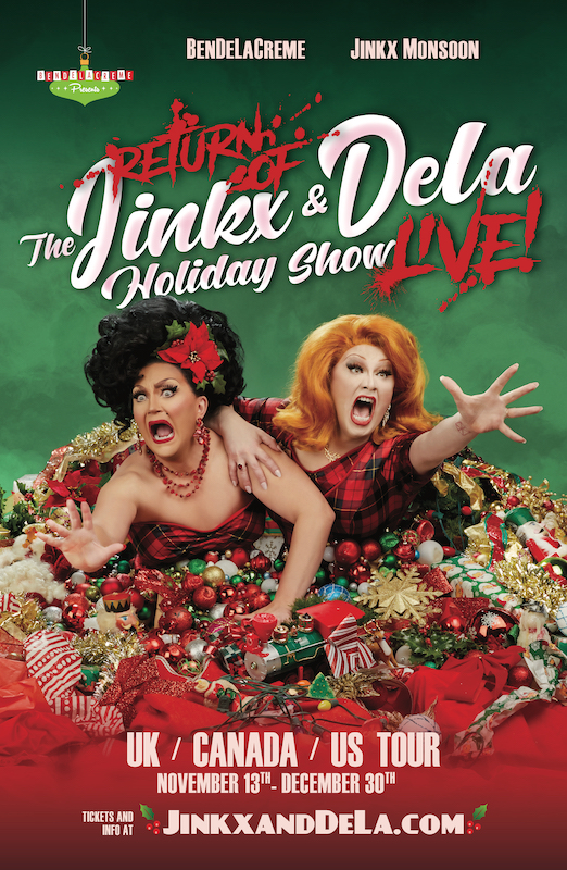 BenDeLaCreme and Jinkx Monsoon Return of The Jinkx and Dela Holiday Show Live!