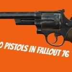 fallout 76 best pistol