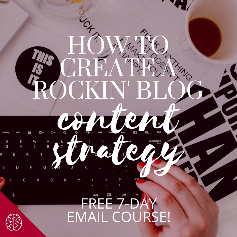 Blog Content Strategy: Free 7 Day Email Course for Bloggers