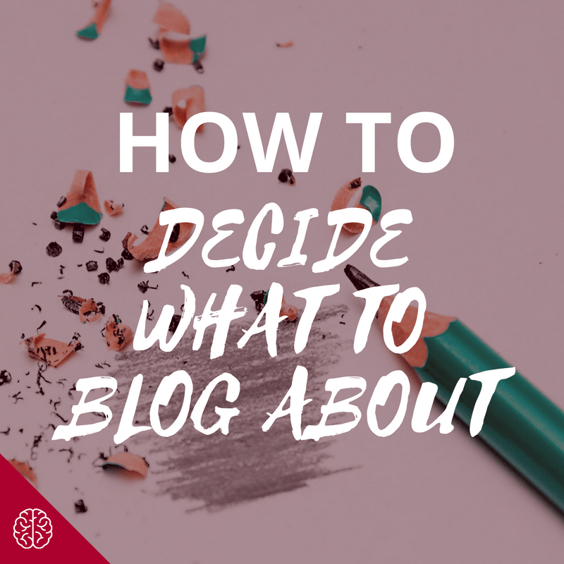 Start a Blog: What to Write About?