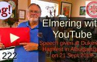 Elmering with YouTube: Forum from Albuquerque Duke City Hamfest (#222)
