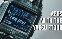 Setting up APRS on the Yaesu FT3DR Handheld Transceiver – Ham Radio Q&A