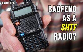 Is a Baofeng UV5R a Good SHTF Radio – Ham Radio Q&A