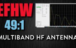 49:1 End Fed Half Wave Multi-Band HF Antenna 80m – 10m