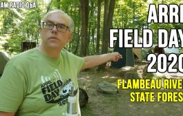 ARRL Field Day 2020 & Flambeau River State Forest Activation – Ham Radio Q&A