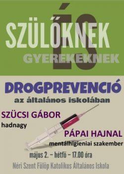 Drogprevenciós előadás (május 2. 17.00)