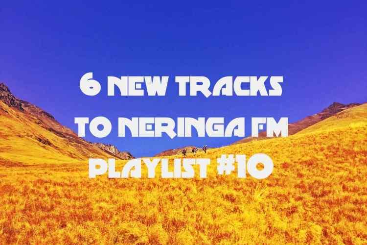6 NEW tracks Neringa FM #10