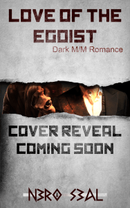 Love of the Egoist by Nero Seal- cover reveal coming soon
