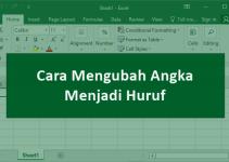 Cara Mengubah Angka Menjadi Huruf Di Excel