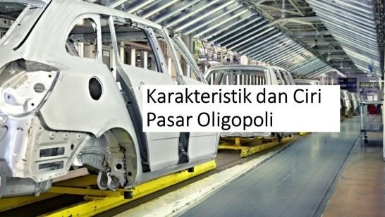 Apa itu Pasar Oligopoli? Pasar Oligopoli Adalah