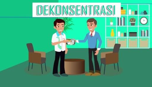 Asas Otonomi Daerah Dekonsentrasi