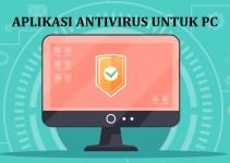 Aplikasi Antivirus untuk PC / Laptop