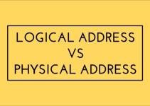 Mengenal Physical Address dan Logical Address