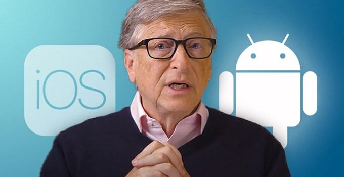 Bill Gates Memilih Smartphone Android Ketimbang iPhone