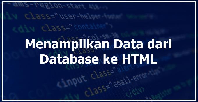 menampilkan data dari database ke html