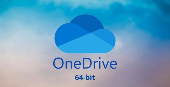 Windows 10 Akhirnya Kedatangan OneDrive Versi 64-Bit