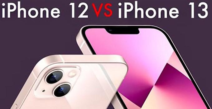Perbandingan Apple iPhone 13 dan iPhone 12