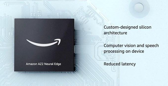 Berkenalan Dengan Chipset Amazon AZ2 Neural Engine
