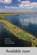 Ness of Brodgar: As it Stands - available now