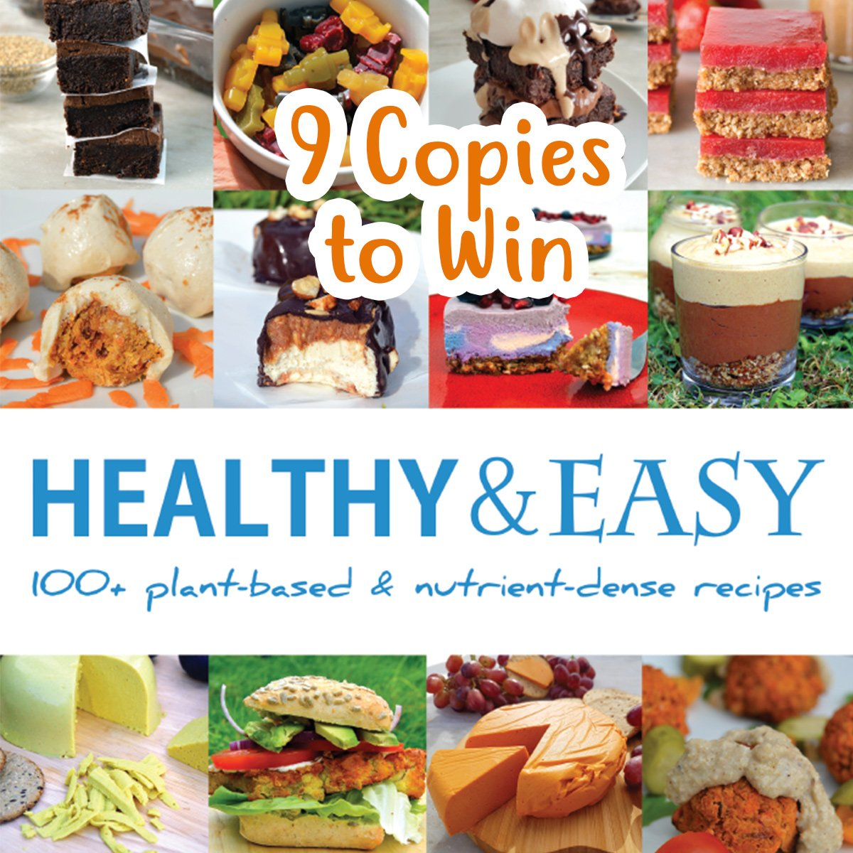 Win 1 of 9 copies of healthy and easy recipe book nest and glow forumfinder Gallery