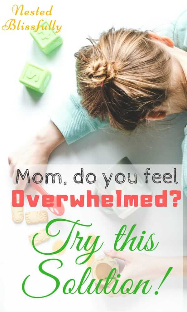 Do you feel Overwhelmed with your Mom Responsibilities.