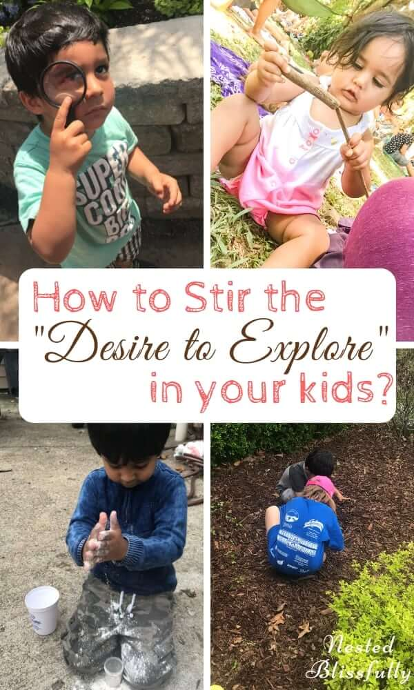 """How to Stir the """"Desire to Explore"""" in your kids?"""