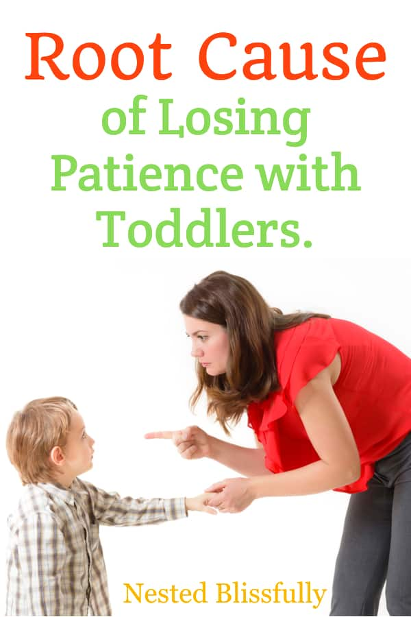 Learn the reason behind losing patience with toddlers, how to break the cycle of being impatient with kids. When you keep losing your temper with toddlers.