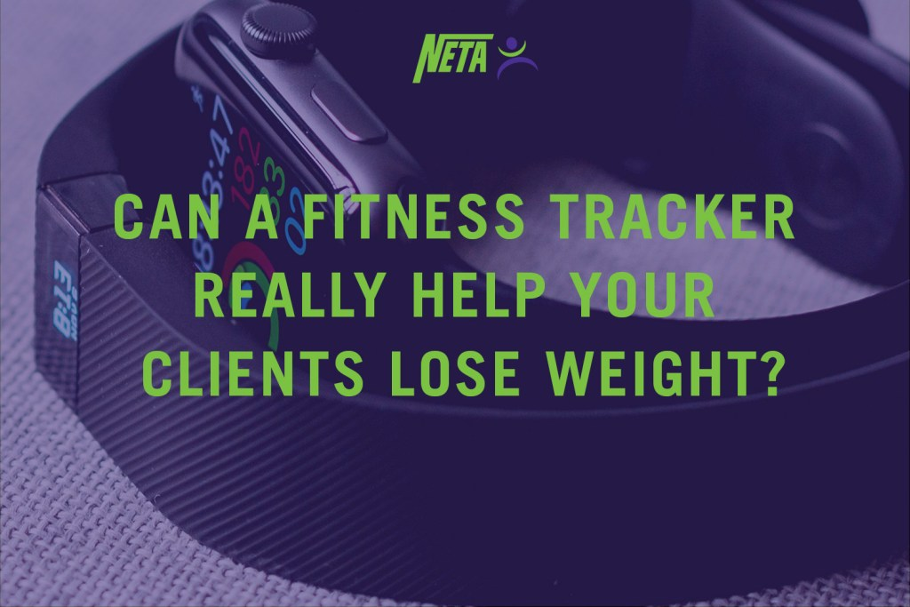 Can a fitness tracker really help your clients lose weight?