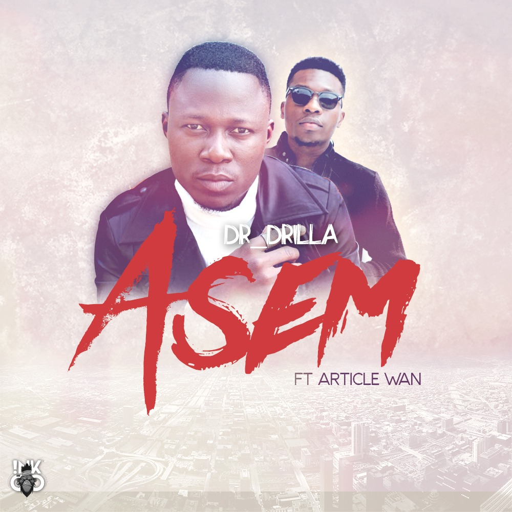 Dr Drilla To Release 'ASEM' Featuring Article Wan